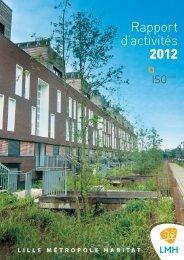 Rapport d'activités 2012 - Lille Métropole Habitat