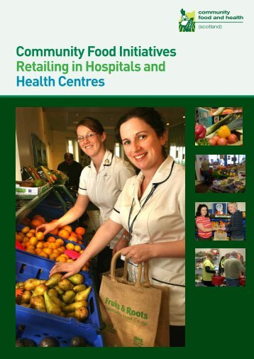 Community Food Initiatives Retailing in Hospitals and Health Centres