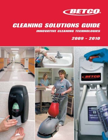 CLEANING SOLUTIONS GUIDE - Betco Corporation