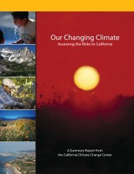 Our Changing Climate: Assessing the Risks to California