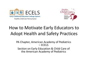 How to Motivate Early Educators to Adopt Health and Safety Practices
