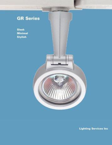 GR Series - Lighting Services Inc