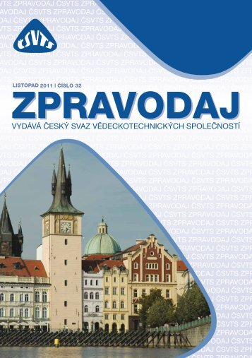 2 / 2011 - zpravodaj čsvts - Český svaz vědeckotechnických ...