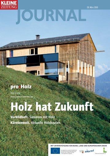 Holz hat Zukunft (pdf) - proHolz Kärnten