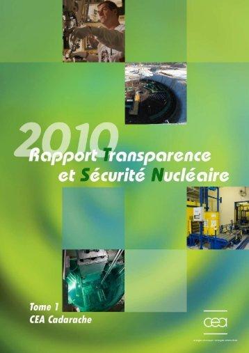 Télécharger le rapport 2010 tome 1 (INB CEA) - (CLI) de Cadarache