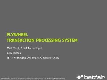 FLYWHEEL TRANSACTION PROCESSING SYSTEM - HPTS