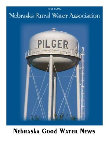 Nebraska Good Water News - Nebraska Rural Water Association