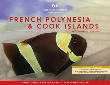 FRENCH POLYNESIA & COOK ISLANDS - Princess Cruises