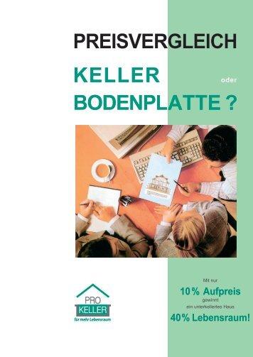 PREISVERGLEICH KELLER BODENPLATTE - Initiative Pro Keller e.V.