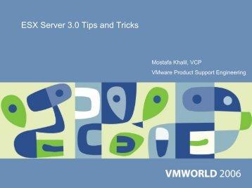 ESX Server 3.0 Tips and Tricks - VMware