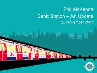 Bank Station - escalator works update