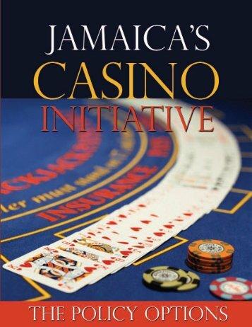 Jamaica's Casino Initiative - Uwi.edu