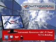 Autonomic Resources ARC-P Cloud NCTA Briefing