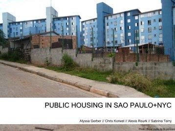 public housing in sao paulo+nyc - New York – São Paulo Exchange