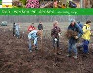 Door werken en denken Jaarverslag 2009 - Geldersch Landschap ...