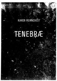 Page 1 Page 2 KARIN REHNQVIST: TENEBRAE, for mixed chorus ...