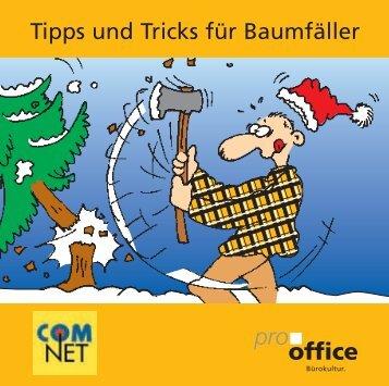 Tipps und Tricks für Baumfäller - pro office Bürokultur