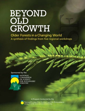 beyond old growth - National Council for Science and the Environment