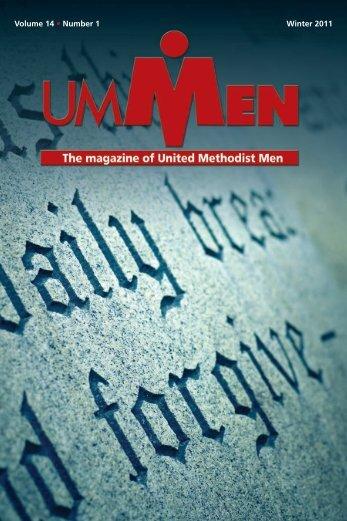 Volume 14 • Number 1 Winter 2011 - United Methodist Men
