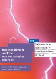 Zwischen Himmel und Erde wdr Konzert-Abos 2010/2011