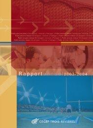 Rapport annuel 2003-2004 - Cégep de Trois-Rivières
