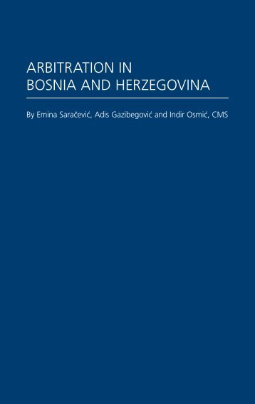 Arbitration in Bosnia and Herzegovina - CMS - e-guides
