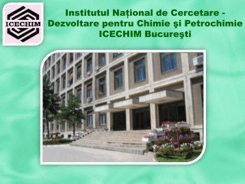 Institutul Naţional de Cercetare - Dezvoltare pentru ... - Prezentare