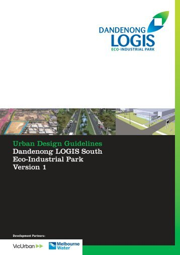 Urban design guidelines dandenong logis south eco-industrial park