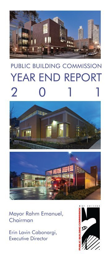2011 Year End Report - the Public Building Commission of Chicago
