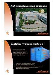 Auf Grossbaustellen zu Hause Container Hydraulik-Werkstatt