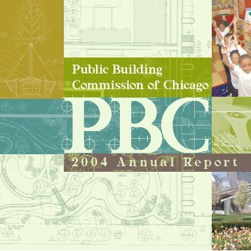 2004 Annual Report - the Public Building Commission of Chicago