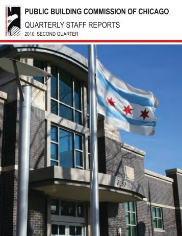 2010 Q2 Staff Report - the Public Building Commission of Chicago