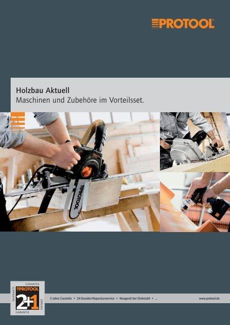 Holzbau Aktuell Maschinen und Zubehöre im ... - Protool GmbH