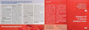Passeport 10: le nouveau passeport suisse www ... - Schweizer Pass