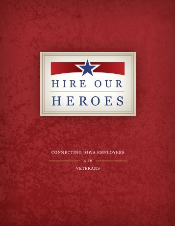 Hire Our Heroes Brochure - Iowa Department of Veterans Affairs