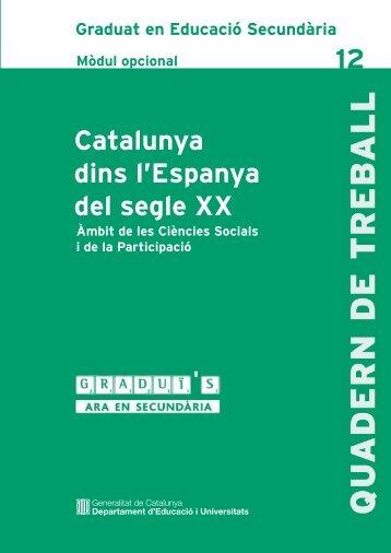 catalunya dins l'espanya del segle xx - Generalitat de Catalunya