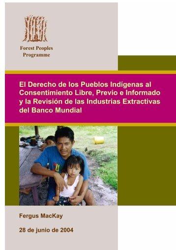 El Derecho de los Pueblos Indígenas al Consentimiento Libre ...