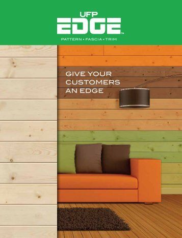 UFP-Edge Siding Products Brochure - for UT, CO, NM, WY, MT, NE ...