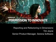 Reporting and Refactoring in Dimensions Tim ... - Serena Software