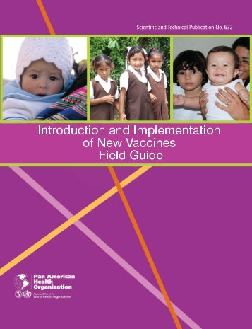 Introduction and implementation of new vaccines: Field Guide