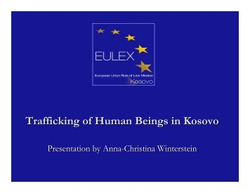Trafficking of Human Beings in Kosovo - Eulex