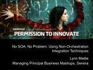 No SOA, No Problem: Using Non-Orchestration ... - Serena Software