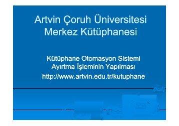 Artvin Çoruh Üniversitesi Merkez Kütüphanesi