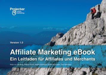 Affiliate Marketing eBook Ein Leitfaden für Affiliates und ... - Projecter