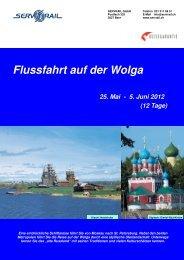 Flussfahrt auf der Wolga 25. Mai - 5. Juni 2012 (12 Tage) - SERVRail