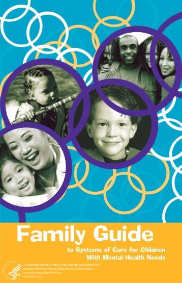 Family guide to systems of care for children with mental health needs