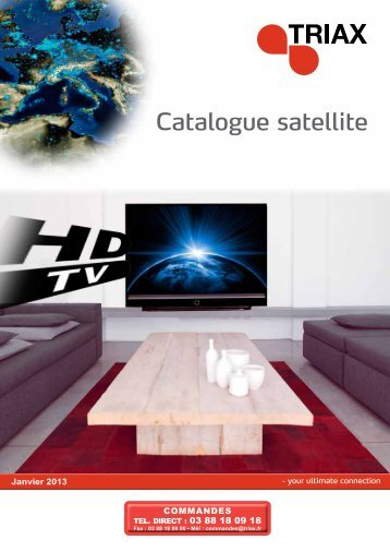 Téléchargement du catalogue SATELLITE 2013 PDF - 7 Mo - Triax