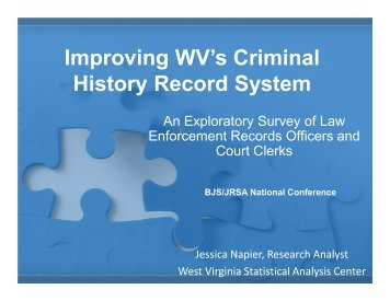 Improving WV's Criminal History Record System - West Virginia ...