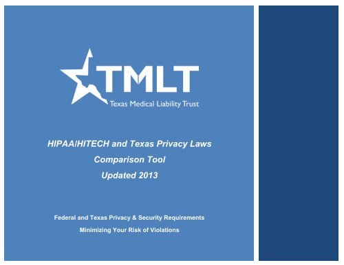 HIPAA/HITECH and Texas Privacy Laws Comparison Tool ... - TMLT