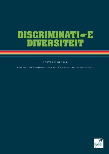 DISCRIMINATIE DIVERSITEIT - Centrum voor gelijkheid van kansen ...